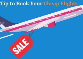 Best Tip to Book Your Cheap Flights