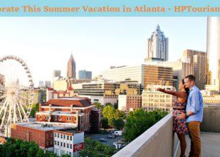 Summer Vacation in Atlanta
