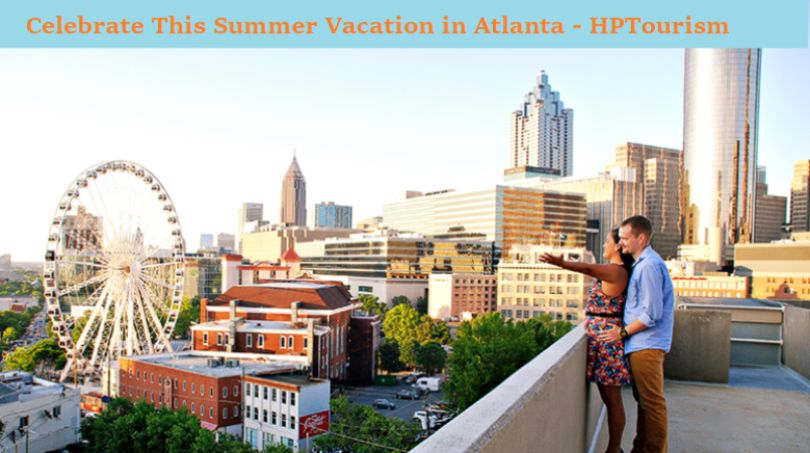 Summer Vacation in Atlanta