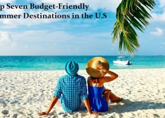 Budget Friendly Summer Destinations