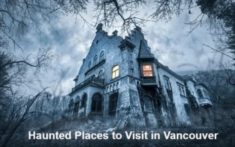 Haunted Places Vancouver