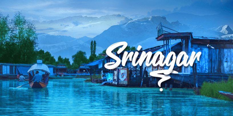 Srinagar Vacation Destination